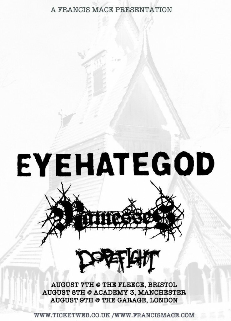 Live dates in the UK with EyeHateGod and Dopefight